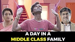 A Day In A Middle Class Family | Ft. Nikhil Vijay & Deepak Daryani | RVCJ Media