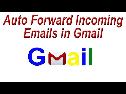 How to Auto Forward Incoming Emails in Gmail | Trick to use Multiple Email Accounts