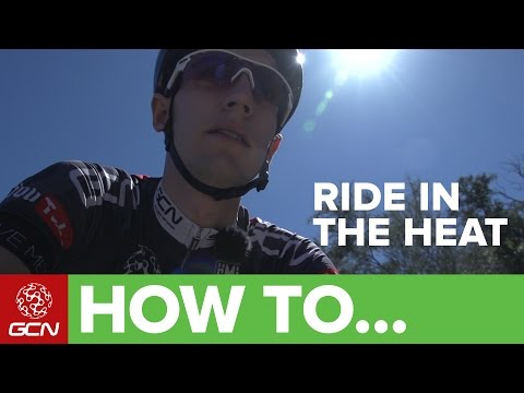 How To Ride In Hot Weather