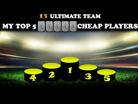 MY TOP 5 BEST CHEAP PLAYERS IN FIFA 15 ULTIMATE TEAM