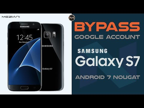 Bypass google Account SAMSUNG GALAXY S7  Android 7.0 Nougat, Remove FRP