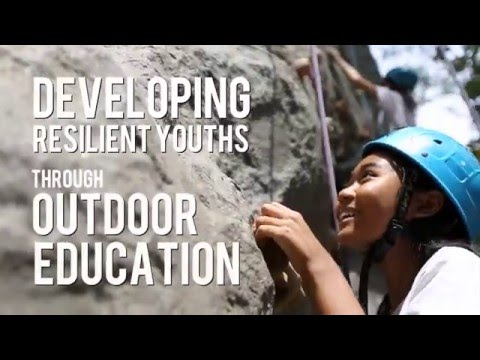 Developing Resilient Youths Through Outdoor Education
