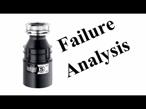 InSinkErator Badger 5 - Failure Analysis