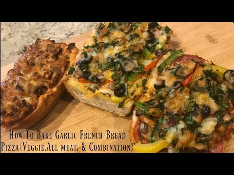 Cooking With Pawan: How To Bake Garlic French Bread Pizza (Veggie, All Meat & Combination)