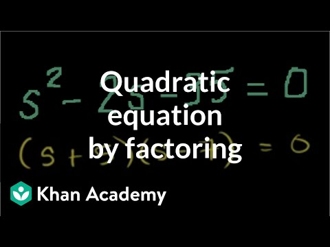 Solving a quadratic equation by factoring | Algebra II | Khan Academy