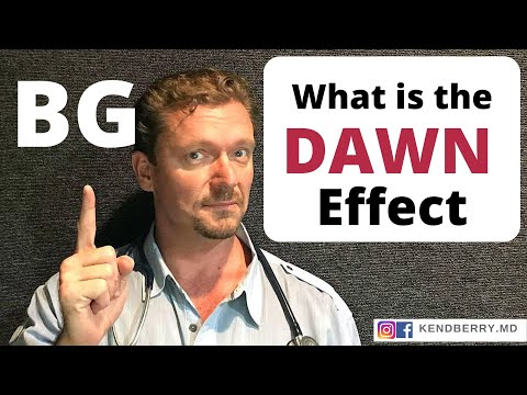 What is the Dawn Effect? Elevated Morning Blood Sugars (2018)