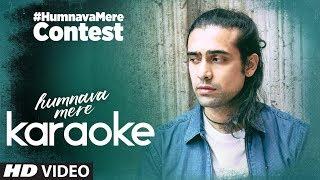 Jubin Nautiyal: Humnava Mere Singing Contest | Participate and Win