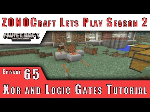 ZONOCraft Minecraft Lets Play S2 :: Simple XOR Logic Gate Tutorial :: E65