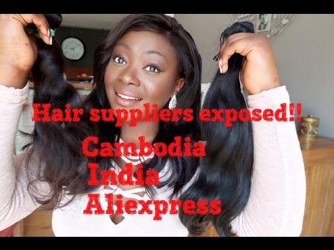 HAIR SUPPLIERS FROM ALL OVER THE WORLD: Cambodia, India, Aliexpress /China