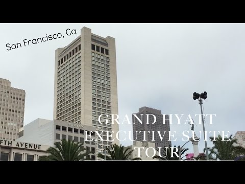 Grand Hyatt San Francisco | Executive Suite Tour