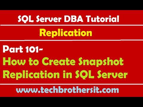 SQL Server DBA Tutorial 101-How to Create Snapshot Replication in SQL Server