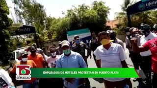 Empleados de hoteles protestan en Puerto Plata