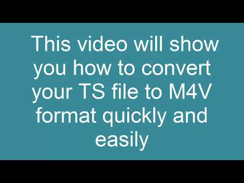 How to Convert TS to M4V