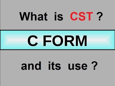 What is CST and C-Form? Learn Business Term