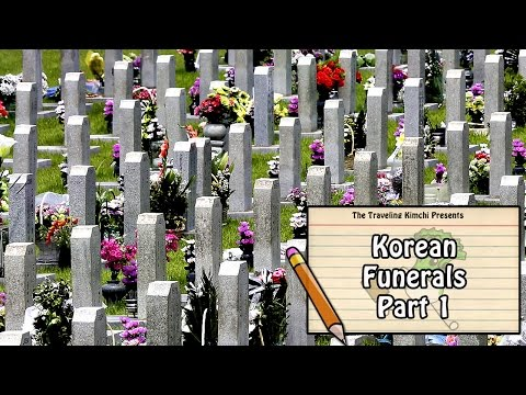Are You Going To A Korean Funeral?