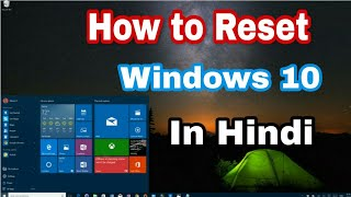 "windows 10 - How To Reset Your Computer - ""Reset This PC Remove Everything"" - in Hindi 2018"