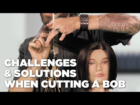 Challenges and Solutions When Cutting a Bob