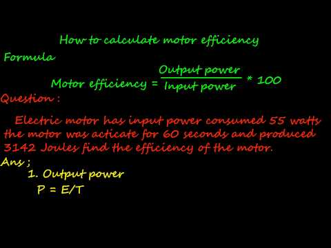 How to calculate motor efficiency when known motor output energy in joule