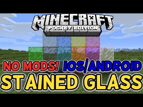 MINECRAFT PE STAINED GLASS! (IOS/ANDROID) NO MODS!