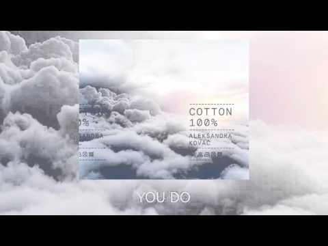 ALEKSANDRA KOVAC - YOU DO ( COTTON 100% )