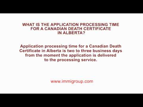 What is the application processing time for a Canadian Death Certificate in Alberta?
