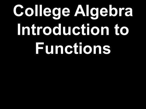 College Algebra Introduction to Functions