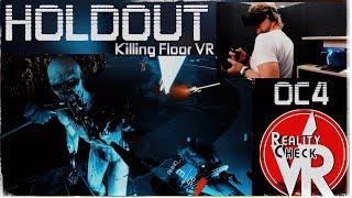 HOLDOUT Horde Mode | Killing Floor: Incursion in VR