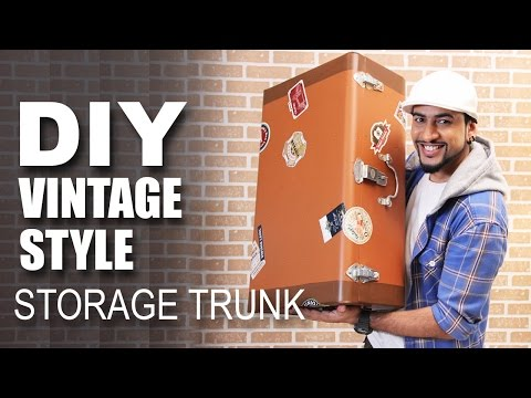 How to make a DIY Vintage Style Storage Trunk