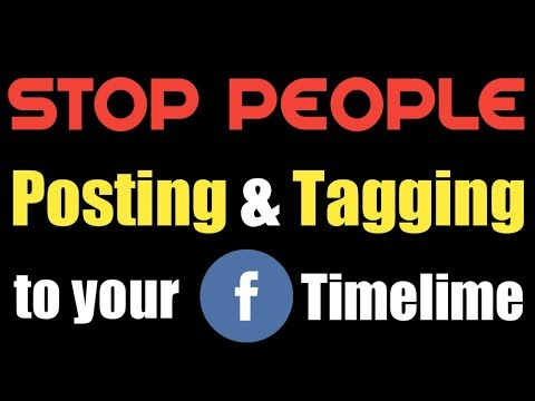 Stop People from Posting and Tagging to Your Timeline | Manage FB Posts and Tags