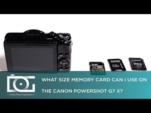 TUTORIAL | What Size Memory Card Can I Use On The CANON PowerShot G7 X?