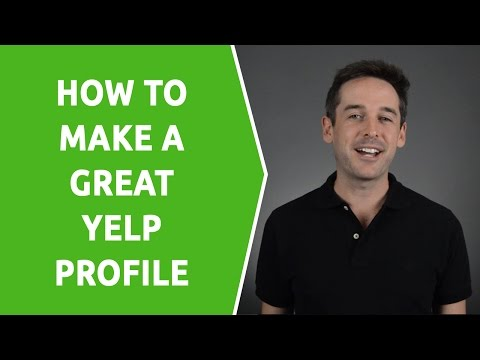How To Make a Great Yelp Profile