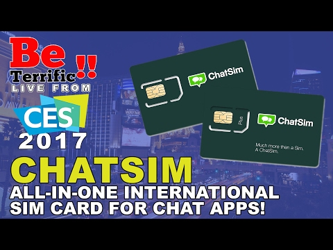 ChatSim All-In-One International Sim Card at CES 2017 on BeTerrific!!