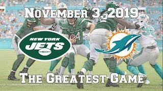 New York Jets vs. Miami Dolphins (November 3, 2019) - The Greatest Game