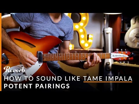 How To Sound Like Tame Impala with Guitar Pedals | Potent Pairings