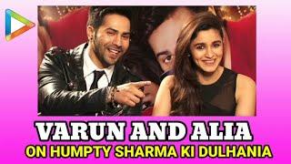 Varun Dhawan And Alia Bhatt Fun Exclusive On Humpty Sharma Ki Dulhania Part 1