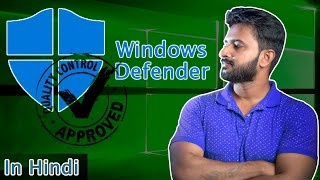 Is Windows 10 default antivirus strong enough to protect your computer? Explained in Hindi!