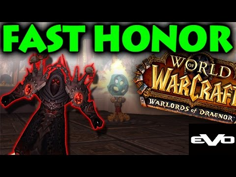 WoD | How to get Honor Fast (6.0.2 Patch)