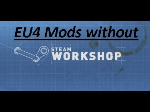 How to download EU4 mods without steam workshop