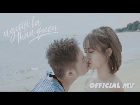 THANH DUY - Người Lạ Thân Quen   OFFICIAL MV (starring MISTHY)