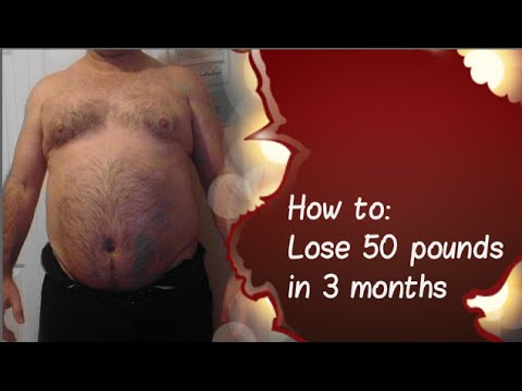How you can lose 50 pounds of fat in 3 months