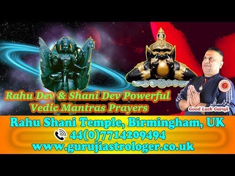 Rahu Dev And Shani Dev Powerful Vedic Mantras Prayers | Guruji Best Indian Astrologer UK