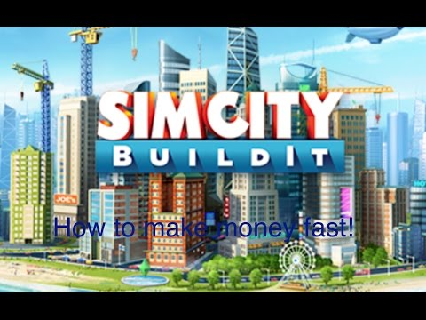 How To Make Money Fast In Sim City Build It - Short Version!