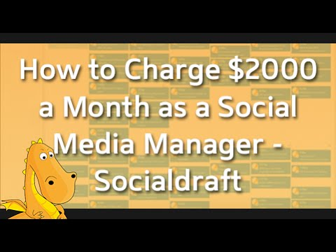 How to Charge $2000 a Month as a Social Media Manager - Socialdraft