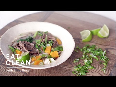 Buckwheat Noodles, Bok Choy and Sweet Potatoes in Miso Broth - Eat Clean with Shira Bocar