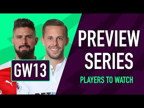 Gameweek 13 Preview | PLAYERS TO WATCH | Fantasy Premier League 2016/17