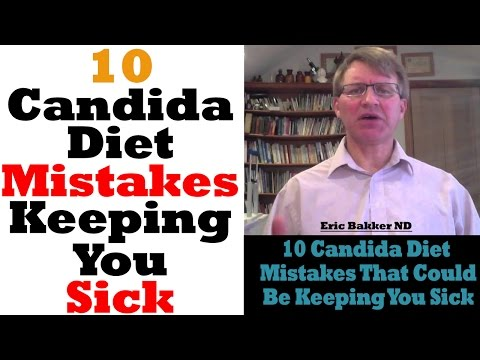 10 Candida Diet Mistakes That Could Be Keeping You Sick (Info Updated 2018)