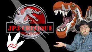 Critique de JP3 - Episode 02 : Le Spinosaure