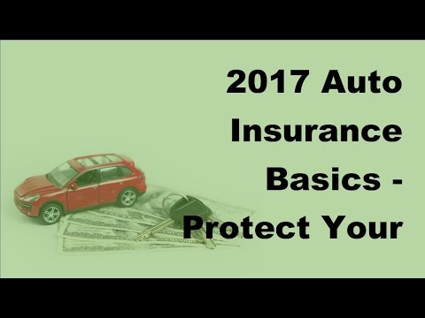 2017 Auto Insurance Basics  | Protect Your Car With a Personalised Number Plate