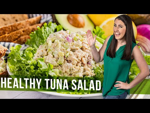 How to Make Healthy Tuna Salad| The Stay At Home Chef