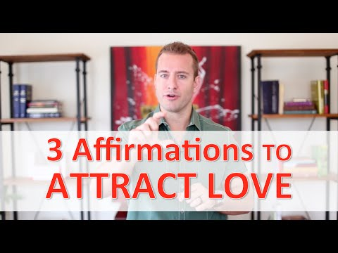 3 Affirmations To Attract Love